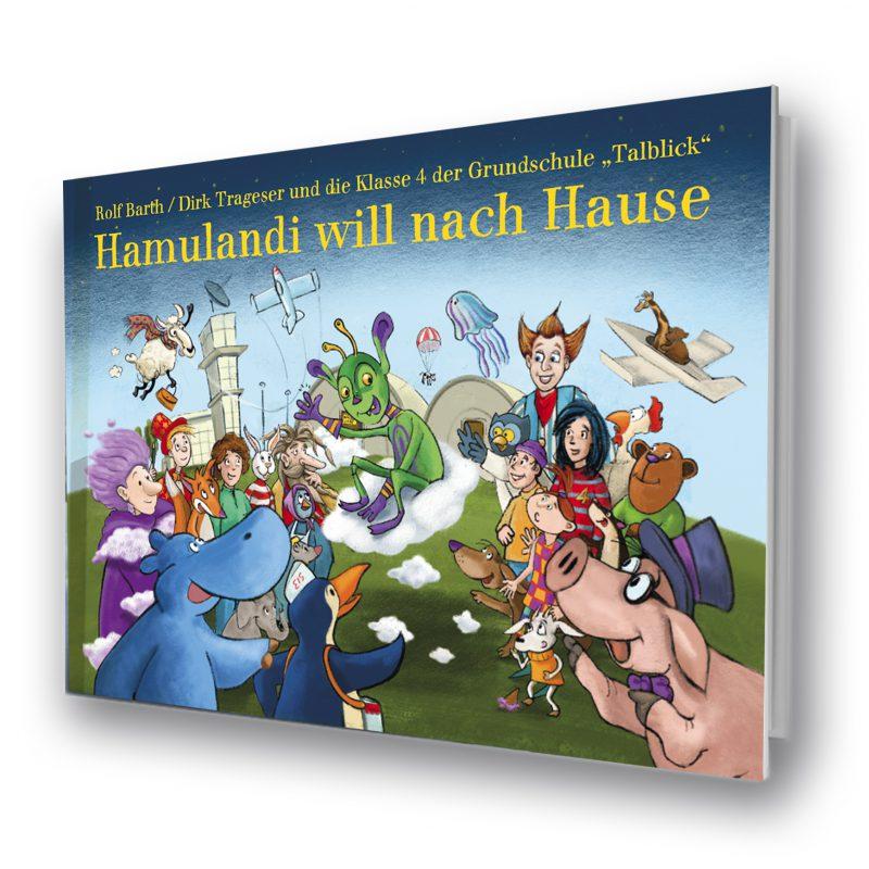 Hamulandi will nach Hause / Kinderbuch Traumsalon edition 2020